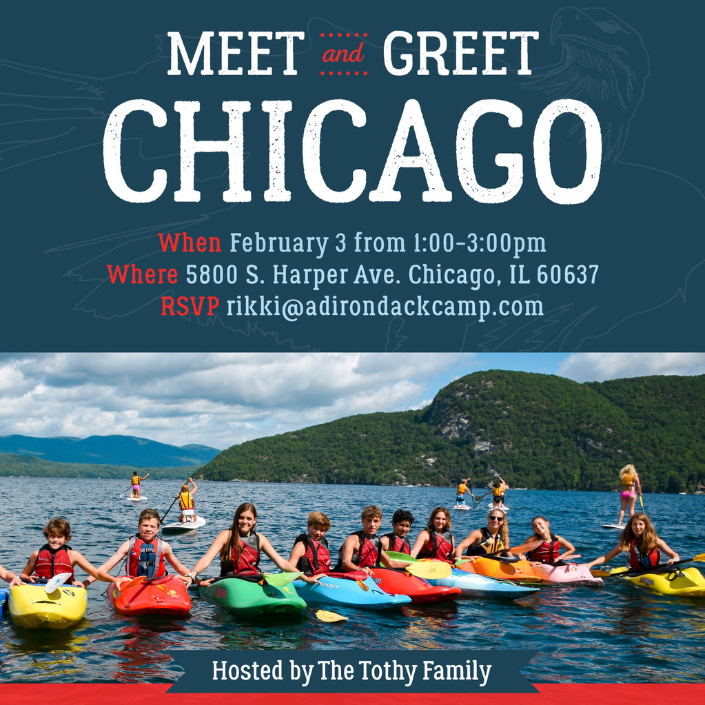 Adirondack camp chicago meet greet from adirondack camp on lake the tothy family would like to invite you to join us to learn more about being a camper this summer at adirondack camp enjoy some snacks and beverages as kristyandbryce Image collections