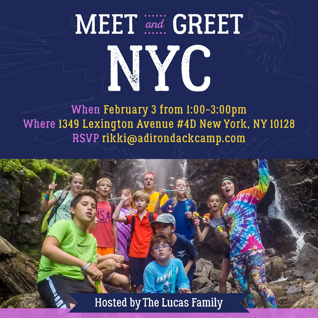 Adirondack camp nyc meet greet from adirondack camp on lake george the lucas family would like to invite you to join us to learn more about being a camper this summer at adirondack camp enjoy some snacks and beverages as m4hsunfo